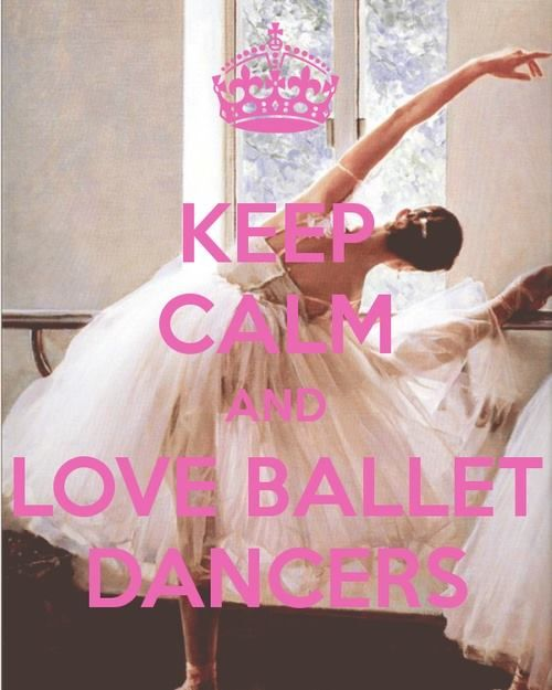 Love Ballet Dancers Well I Have To