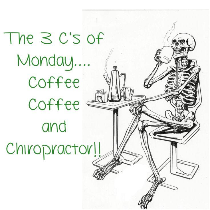 Chiropractic- Monday morning