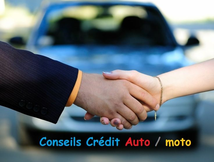 Conseils #Crédit auto et moto