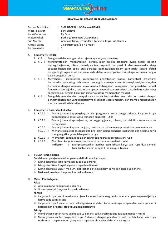 RENCANA PELAKSANAAN PEMBELAJARAN Satuan Pendidikan : SMA NEGERI 1 INDRALAYA UTARA Mata Pelajaran : Seni Budaya Kelas/Semes...