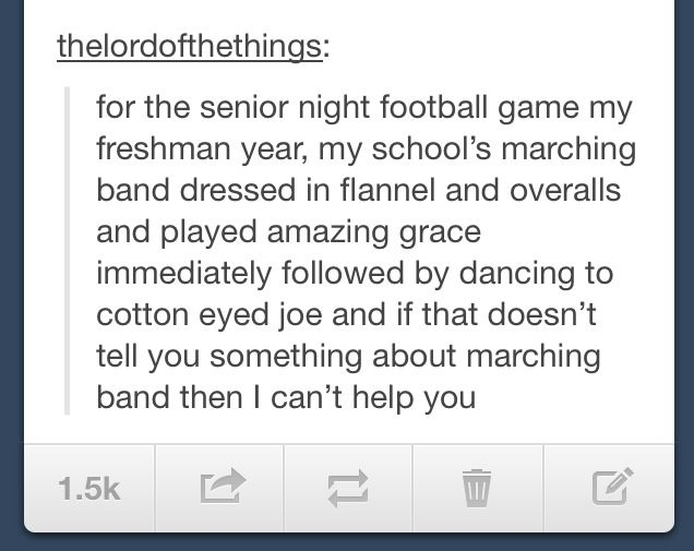 I that doesn't give you a clue about marching band...