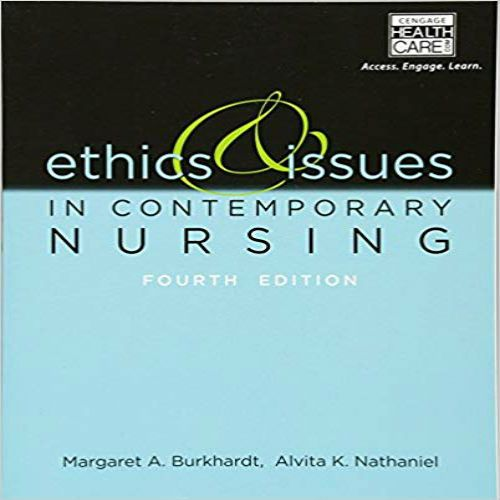 Ethics and Issues in Contemporary Nursing 4th edition by