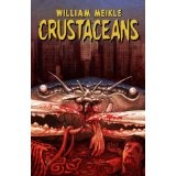 Crustaceans (Kindle Edition)By William Meikle