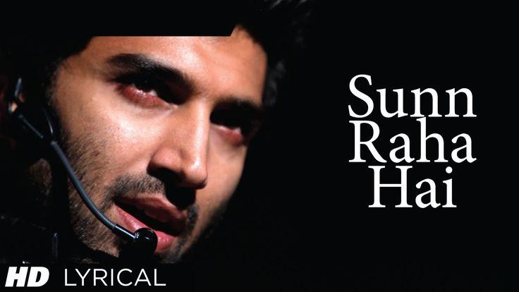 Sunn Raha Hai Na Tu Aashiqui 2 Full Song With Lyrics   Aditya Roy Kapur,...