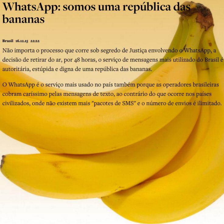 WhatsApp: Somos uma República de Bananas [Não Utilize Sua Operadora por 2 Dias] ➤ http://www.oantagonista.com/posts/whatsapp-somos-uma-republica-das-bananas ②⓪①⑤ ①② ①⑦