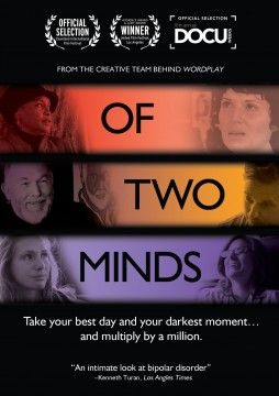 Of Two Minds - Documentary. Bipolar ...