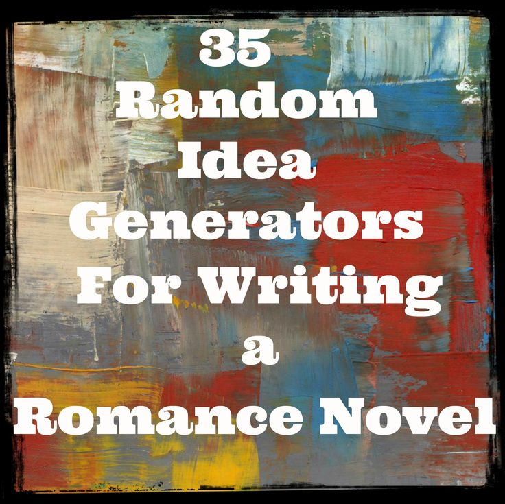 35 Random Idea Generators broken into 9 categories that cover everything from plot and settings to names and titles.