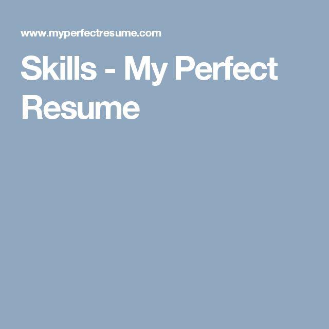 skills my perfect resume