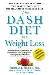 Image of The Dash Diet for Weight Loss: Lose Weight and Keep It Off--The Healthy Way--With America's Most Respected Diet