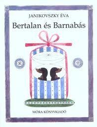 Janikovszky Éva: Bertalan és Barnabás Ikres könyvek: www.ikerbababolt.hu/ikres-konyvek