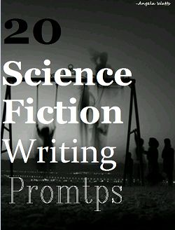 Sci-Fi Writing Prompts Pinterest