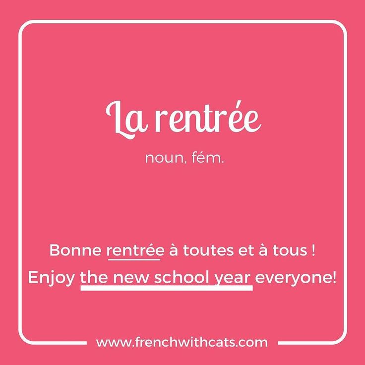 #Learnfrench in a fun way with our #French #WordOfTheDay. Today's word=La rentrée=new school year