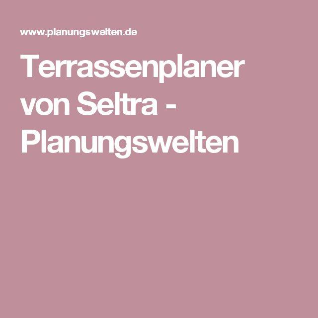 Terrassenplaner von Seltra - Planungswelten