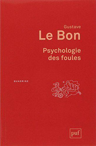 Psychologie des foules de Gustave Le Bon https://www.amazon.fr/dp/2130620620/ref=cm_sw_r_pi_dp_x_TPbDyb4X94NM0