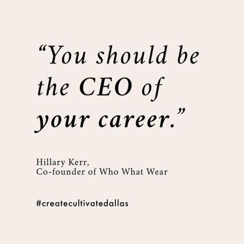 """You should be the CEO of your career."""