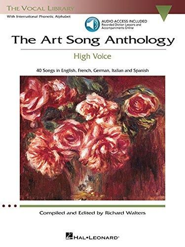 The Art Song Anthology - High Voice: With online audio of Recorded Diction Lessons and Piano Accompaniments (Vocal Library)