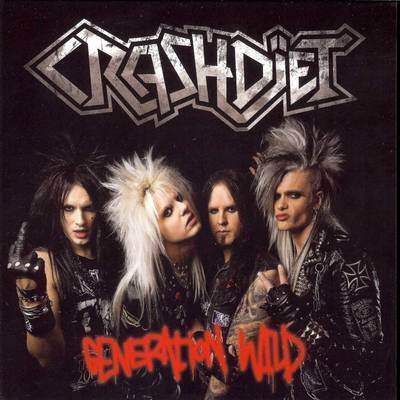 Crashdiet, the best band you're not listening to.