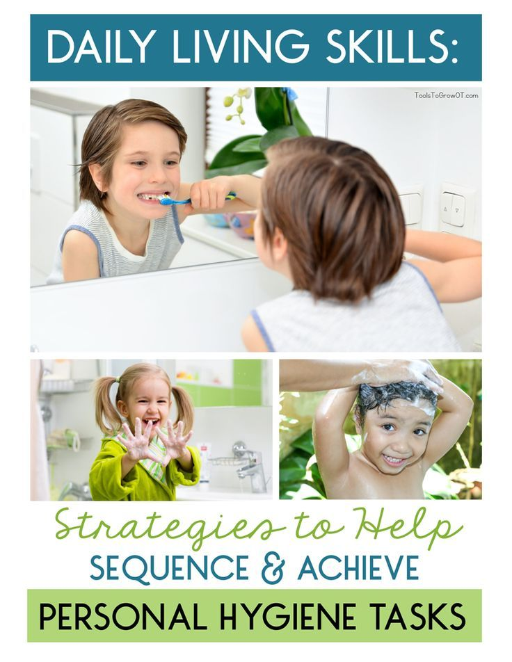 Daily Living Skills Strategies To Help Sequence Achieve Personal Hygiene Tasks