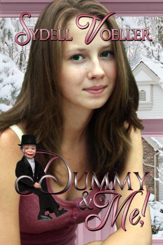 Dummy & Me (Books We Love Young Adult Romance) by Sydell Voeller http://www.amazon.com/dp/B00B9ZJYDO/ref=cm_sw_r_pi_dp_6CMXwb1VYSZAF