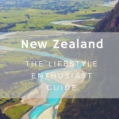 New Zealand luxury, what to do, where to go, itineraries, north and south island, beautiful places. Travel guide on Lifestyle Enthusiast blog