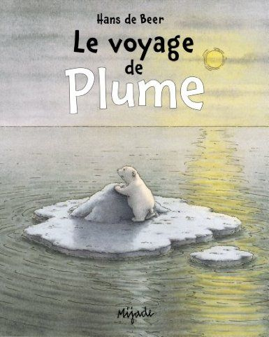 Le voyage de Plume, Hans de Beer