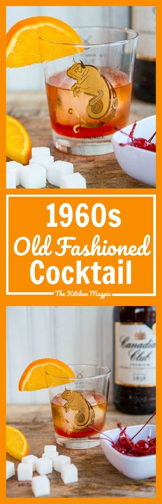 Get the perfect Old Fashioned Cocktail Recipe and learn how to make a 1960's Don Draper Old Fashioned Cocktail, the way Don would have liked it by @KitchenMagpie via @kitchenmagpie