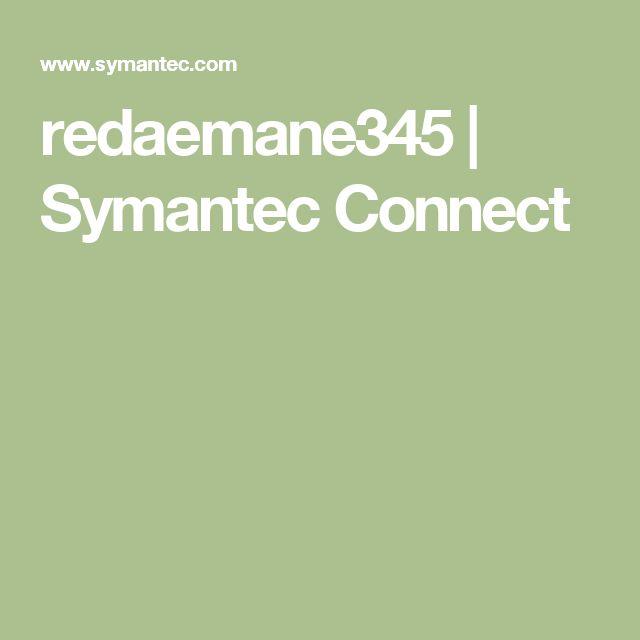redaemane345   Symantec Connect
