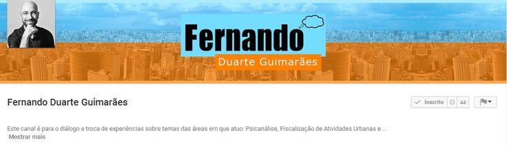 11/06/2016 - Fernando Duarte Guimarães lança canal no youtube