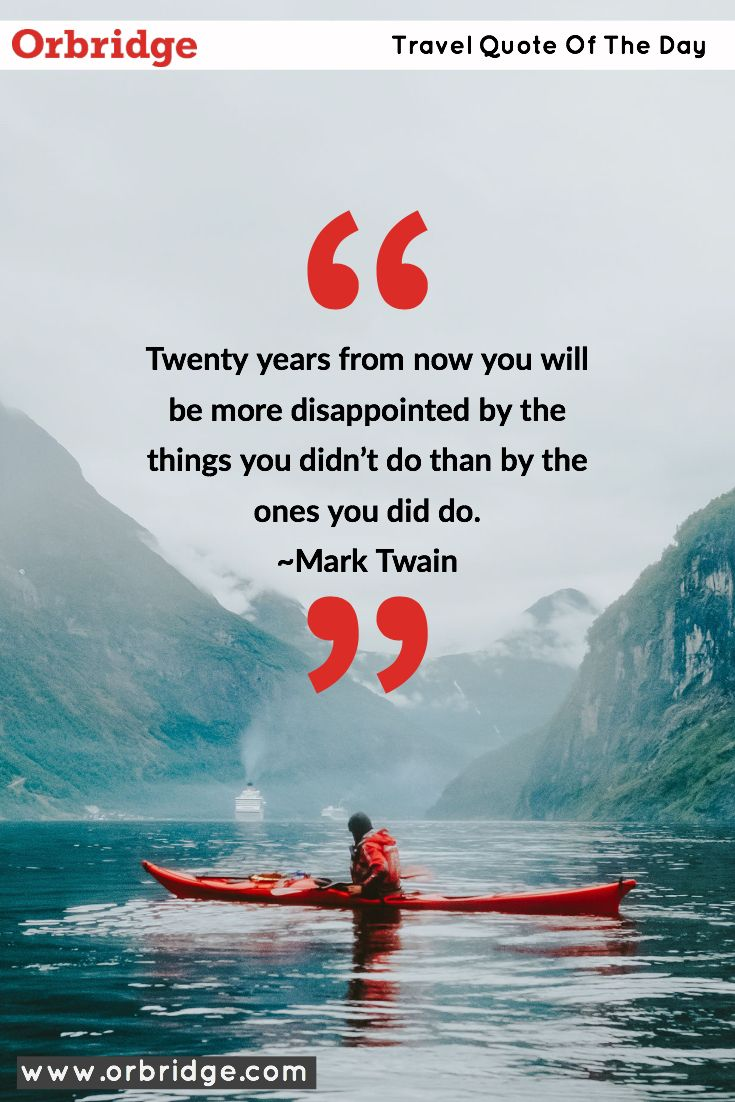 Mark Twain Travel Quote: Twenty years from now you will be ...