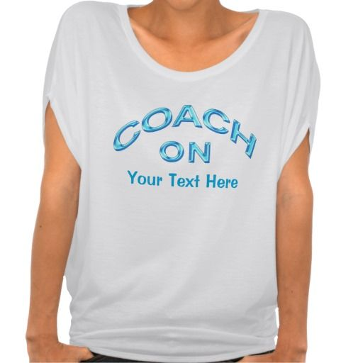 Cool Coach On Personalized Coach Gifts for Her with Cool Turquoise lettering. Type in your coach's NAME or short MESSAGE in the template text boxes to the right of the Personalized Coach Shirts. CLICK this LINK to see ALL Custom Sports Gifts: http://www.zazzle.com/littlelindapinda/gifts?cg=196082661659570933&rf=238147997806552929*/  ALL of Little Linda Pinda Designs CLICK HERE: http://www.Zazzle.com/LittleLindaPinda*/    Nice Cheer Coach Shirts.