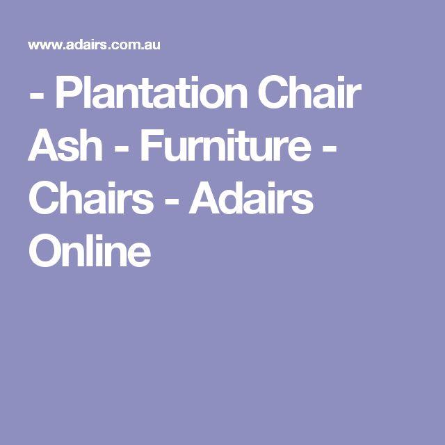 - Plantation Chair Ash - Furniture - Chairs - Adairs Online