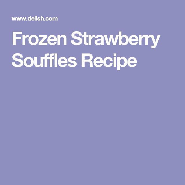 Frozen Strawberry Souffles Recipe