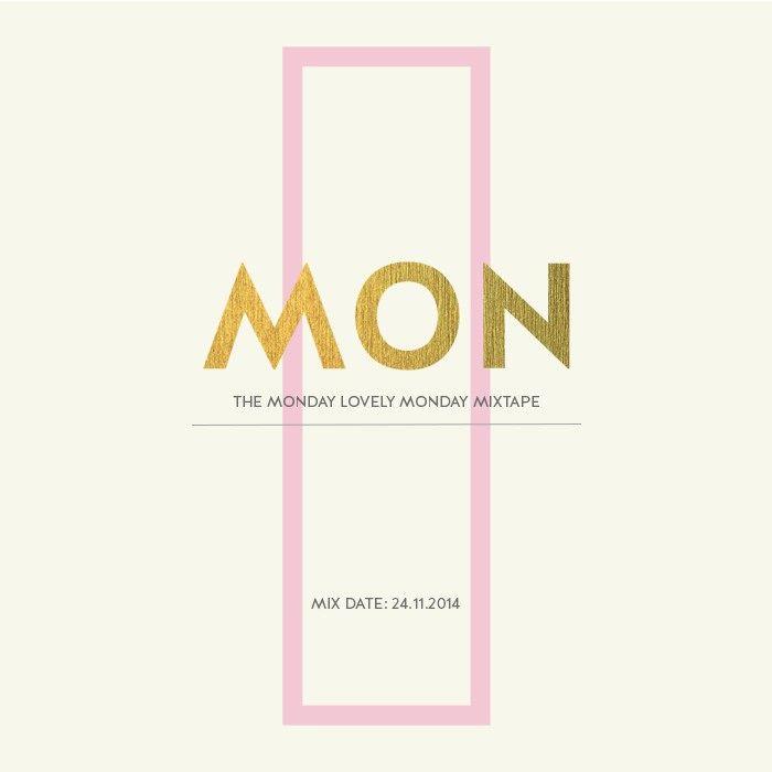 Monday Lovely Monday 1.23