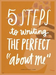 "5 Steps To Writing The Perfect ""About Me"" Bio"