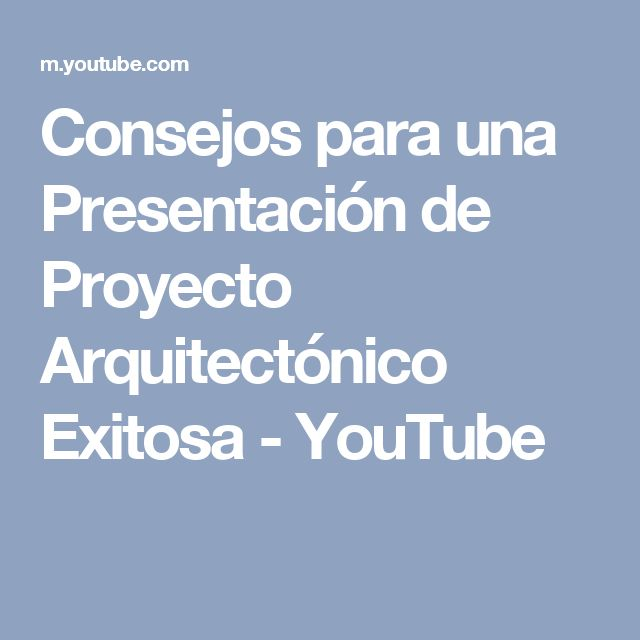 Consejos para una Presentación de Proyecto Arquitectónico Exitosa - YouTube