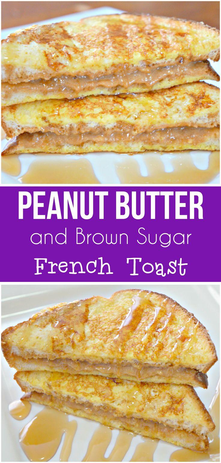 Peanut Butter French Toast. Easy breakfast idea. French toast with peanut butter and brown sugar.