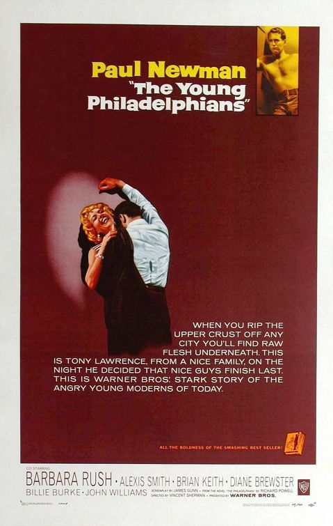 The Young Philadelphians (1959) Up and coming, young lawyer Anthony Lawrence faces several ethical and emotional dilemmas as he climbs the Philadelphia social ladder. His personal and professional skills are tested as he tries to balance the needs of his fiance Joan, the expectations of his colleagues and his own obligation to defend his friend Chester on a murder count.  Paul Newman, Barbara Rush, Alexis Smith...drama