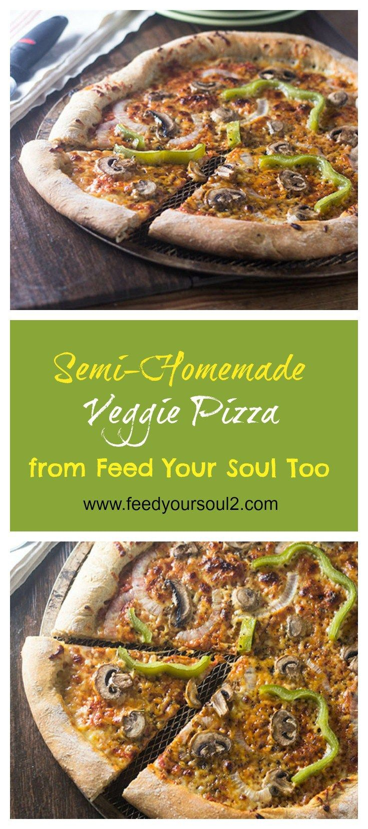 Semi Homemade Veggie Pizza from Feed Your Soul Too