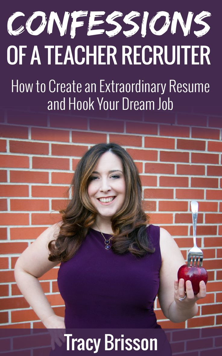 Releasing a new edition of Confessions of a Teacher Recruiter: How to Create an Extraordinary Resume and Hook Your Dream Job with a new cover and downloadable templates!