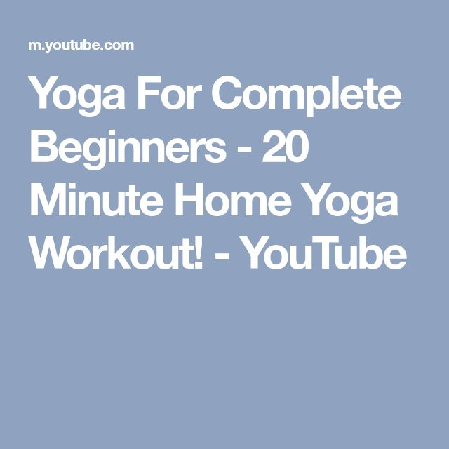Yoga For Complete Beginners - 20 Minute Home Yoga Workout! - YouTube