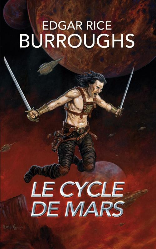 le cycle de mars edgar rice burroughs 950 pages rsum edgar rice - Resume Roman Science Fiction