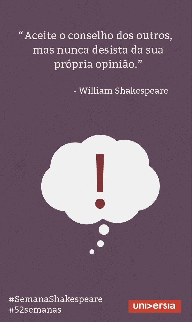 Conheça alguns pensamentos do dramaturgo e inspire-se com sua obra