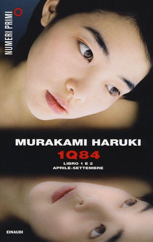 1Q84. Libro 1 e 2. Aprile-settembre - Haruki Murakami
