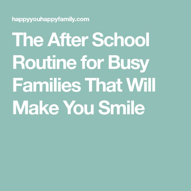 The After School Routine for Busy Families That Will Make You Smile