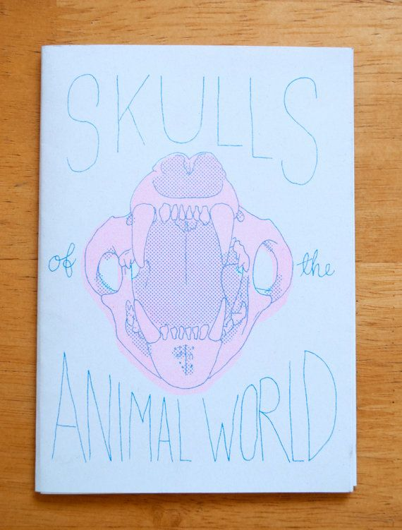 Skulls of the Animal World Zine