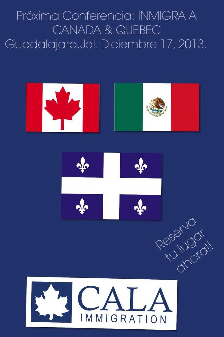 Conferencia: INMIGRA A CANADA   17 de diciembre 2013 Guadalajara, Mexico Clarium Hotel Boutique