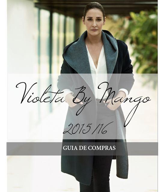 Los looks de mi armario: Nueva Coleccion Violeta By Mango Invierno 2016 ·Gu...