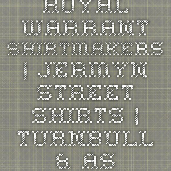 Royal Warrant Shirtmakers | Jermyn Street Shirts | Turnbull & Asser