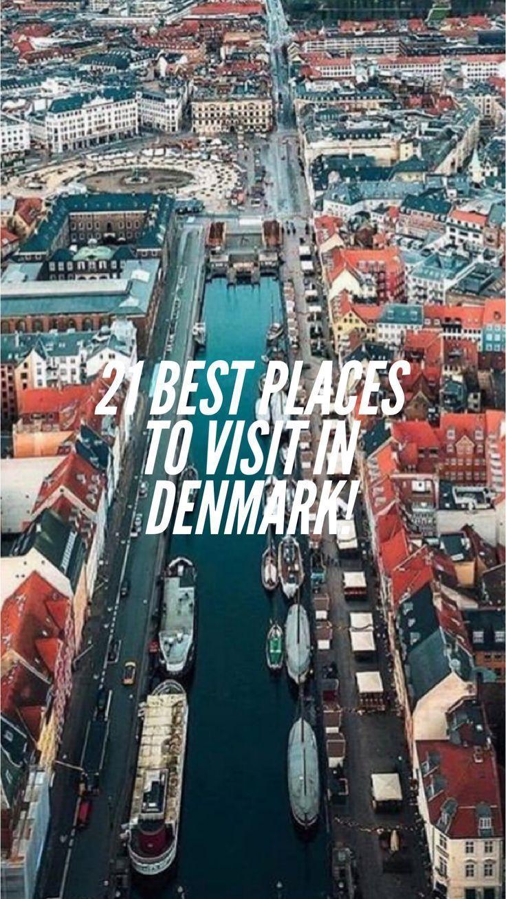21 Best Places To Visit In Denmark In 2020 Denmark Travel Guide Denmark Travel Cool Places To Visit