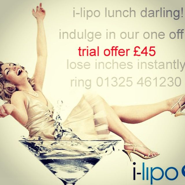 Give it a try ;) i-lipo laser lunch date - just £45 to see inches come off!  The best lunch date you have ever been on!  Tel: 01325 461230 x